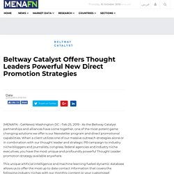 Beltway Catalyst Offers Thought Leaders Powerful New Direct Promotion Strategies