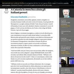 A Catania la moschea aiuta gli italiani poveri - Giacomo Zandonini