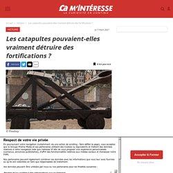 Les catapultes pouvaient-elles vraiment détruire des fortifications