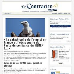 « La catastrophe de l'emploi en France et l'escroquerie du Pacte de confiance du MEDEF