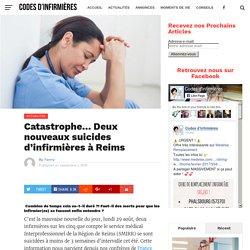 Catastrophe... Deux nouveaux suicides d'infirmières à Reims