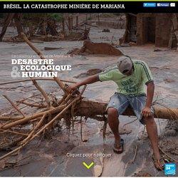 Brésil : la catastrophe minière de Mariana