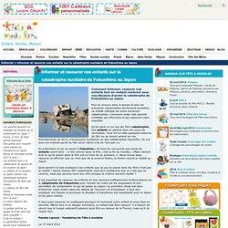 informer et rassurer nos enfants sur la catastrophe nucléaire de Fukushima au Japon sur Tête à modeler