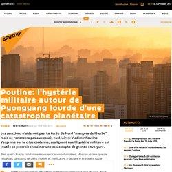 Poutine: l'hystérie militaire autour de Pyongyang lourde d'une catastrophe planétaire - Sputnik France