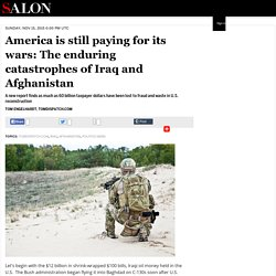 America is still paying for its wars: The enduring catastrophes of Iraq and Afghanistan