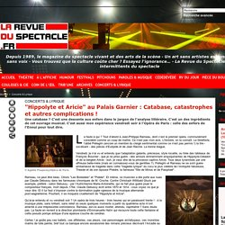 """""""Hippolyte et Aricie"""" au Palais Garnier : Catabase, catastrophes et autres complications !"""