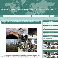 Typologie des catastrophes naturelles à partir d'exemples et leurs conséquences