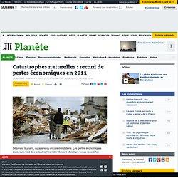 Catastrophes naturelles : record de pertes économiques en 2011