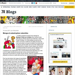 Manga et catastrophes naturelles - Le Comptoir de la BD - Blog LeMonde.fr