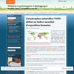 Catastrophes naturelles: l'ONU défini un indice mondial d'exposition humaine