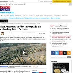 San Andreas, le film : une pluie de catastrophes... fictives