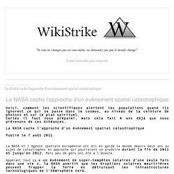 La NASA cache l'approche d'un évènement spatial catastrophique - wikistrike.over-blog.com