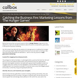 Catching the Business Fire: Marketing Lessons from 'The Hunger Games'
