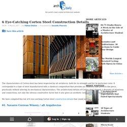 6 Eye-Catching Corten Steel Construction Details