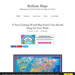 37 Eye-Catching World Map Posters You Should Hang On Your Walls