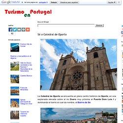 Sé o Catedral de Oporto
