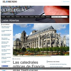 Las catedrales góticas de Francia más fastuosas