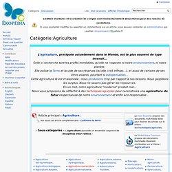 AGRICULTURE (Catégorie) Ekopedia