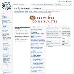 Catégorie:Atelier constituant