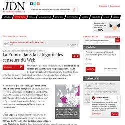 La France dans la catégorie des censeurs du Web - Censure Internet