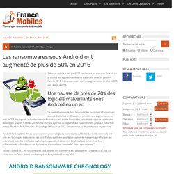 Android, la catégorie ransomware a augmenté de plus de 50% par rapport à 2015