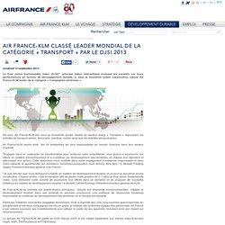 Air France-KLM classé leader mondial de la catégorie « Transport » par le DJSI 2013