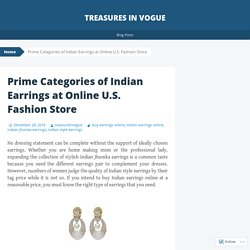 Prime Categories of Indian Earrings at Online U.S. Fashion Store