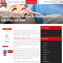 Categorise Dental Bridges in Hoppers Crossing with its Up and Down Side