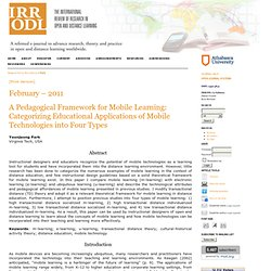 A pedagogical framework for mobile learning: Categorizing educational applications of mobile technologies into four types