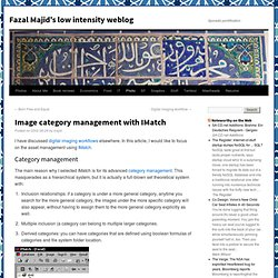 Image category management with IMatch | Fazal Majid's low intensity weblog