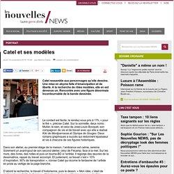 Catel et ses modèles - Les Nouvelles NEWS