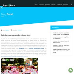 Catering business solution at your door