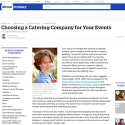 Catering Company - Catering Menu - Hiring a Caterer - Tips for Hiring a Catering Company or Caterer