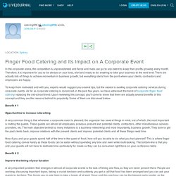 Finger Food Catering and Its Impact on A Corporate Event