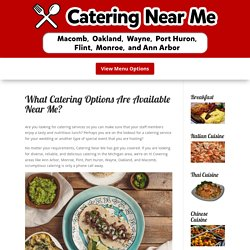 What Catering Options Are Available Near Me?