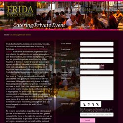 Frida Americana - Mexican Food Catering Services in Glendale, Los Angeles