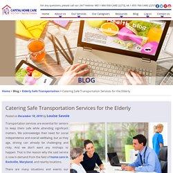 Catering Safe Transportation Services for the Elderly