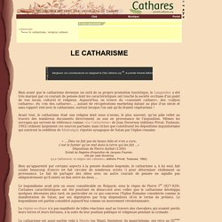 Le catharisme, religion des cathares