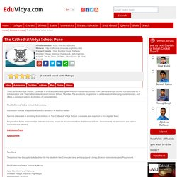 The Cathedral Vidya School Pune Admissions, Address, Fees, Review