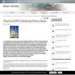 Chartres (28) Cathédrale Notre-Dame - Drac Centre