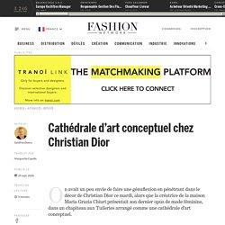Cathédrale d'art conceptuel chez Christian Dior - Actualité : defiles (#1247469)