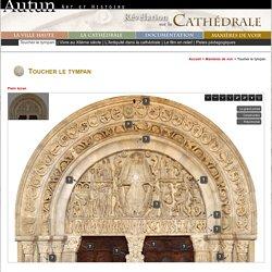 Autun, Cathédrale Saint-Lazare : Toucher le tympan