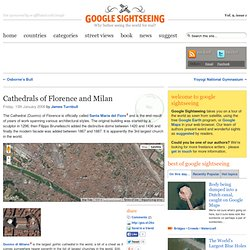Cathedrals of Florence and Milan « Google Sightseeing