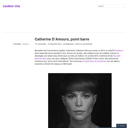 Catherine D'Amours, point barre