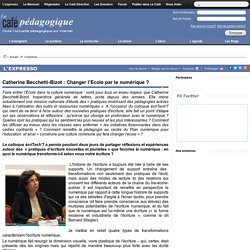 Catherine Becchetti-Bizot : Changer l'Ecole par le numérique ?