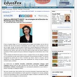 Catherine BECCHETTI-BIZOT : les stratégies de la Direction du Numérique pour l'Education