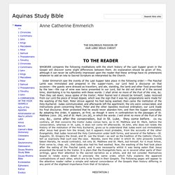 Anne Catherine Emmerich - Aquinas Study Bible
