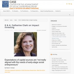 Q & A: Catherine Clark on Impact Investing -