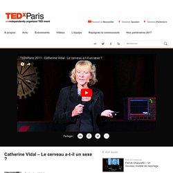 Catherine Vidal – Le cerveau a-t-il un sexe