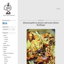 Homard grillé au beurre salé selon Olivier Roellinger